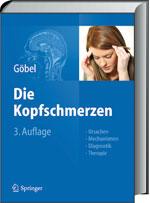 Die Kopfschmerzen 3. Auflage 2011. Standardwerk Migräne, Kopfschmerzen, Neuralgien